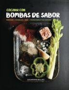 cocinar con bombas de sabor giovannina bellino 9780857628886