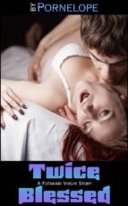 twice blessed: a futanari virgin story (ebook) 9781370560486