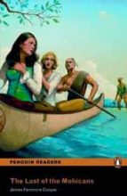 the last of the mohicans bk/cd pack (penguin readers level 2) fennimore james cooper 9781408278086