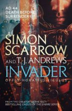 invader simon scarrow t. j. andrews 9781472213686