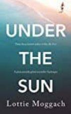 under the sun lottie moggach 9781509815586