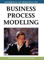 El libro de Handbook of research on business process modeling autor JORGE CARDOSO PDF!