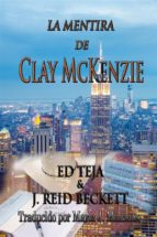 la mentira de clay mckenzie (ebook)-9781633392786
