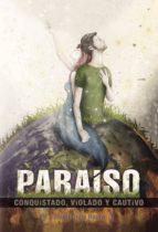 paraiso conquistado, violado y cautivo (ebook)-josep dube roura-9781635037586