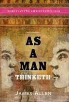 as a man thinketh (ebook) james allen 9781773350486