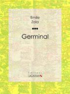 germinal (ebook)- ligaran-9782335004786