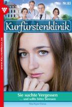kurfürstenklinik 83 – arztroman (ebook)-nina kayser-darius-9783740933586