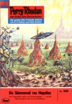 PERRY RHODAN 309: DIE SKLAVENWELT VON MAGELLAN (HEFTROMAN)