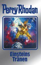 perry rhodan 139: einsteins tränen (silberband) (ebook)-perry rhodan-9783845331386