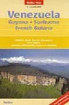 venezuela (1:2500000) guyana-suriname-french guiana-9783865740786