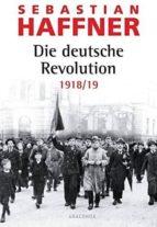 die deutsche revolution 1918/19 sebastian haffner 9783866472686