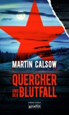 quercher und der blutfall (ebook)-martin calsow-9783894257286