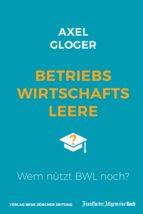 betriebswirtschaftsleere (ebook)-axel gloger-9783956011986