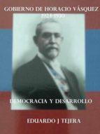 el gobierno de horacio vásquez (ebook) eduardo j tejera 9783961423286
