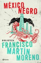 méxico negro (ebook)-francisco martin moreno-9786070718786
