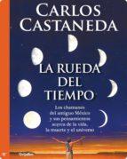 la rueda del tiempo (ebook)-carlos castaneda-9786073114486