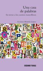una casa de palabras (ebook)-gustavo martin garzo-9786077351986