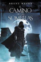 el camino de las sombras (el ángel de la noche 1) (ebook)-brent weeks-9788401339486