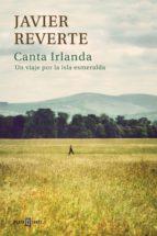 canta irlanda (ebook)-javier reverte-9788401343186