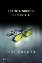 treinta noches con olivia (ebook)-noe casado-9788408034186