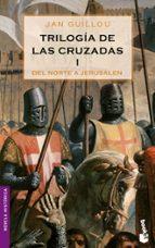 trilogia de las cruzadas (i): del norte a jerusalen-jan guillou-9788408064886