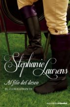 al filo del deseo (el club bastion 7) stephanie laurens 9788408136286