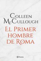 el primer hombre de roma (ebook)-colleen mccullough-9788408145486