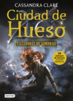 ciudad de hueso (cazadores de sombras 1)-cassandra clare-9788408153986