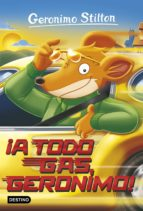 gs 59: ¡a todo gas, geronimo! geronimo stilton 9788408172086