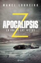 apocalipsis z. la ira de los justos (ebook)-manel loureiro-9788408178286