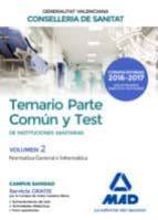 instituciones sanitarias de la conselleria de sanitat de la generalitat valenciana. temario parte común y test volumen 2.-9788414201886