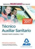 tecnico auxiliar sanitario del servicio murciano de salud: temario parte general y test-9788414203286