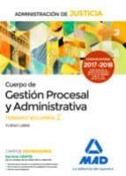cuerpo de gestión procesal y administrativa de la administración de justicia (turno libre).temario volumen 2-9788414212486