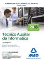 tecnico auxiliar de informatica de la administracion general del estado. temario bloques ii, iii-9788414214886