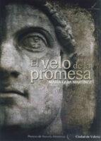 el velo de la promesa-maria lara martinez-9788415060086