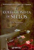 el coleccionista de sellos cesar mallorqui 9788415238386
