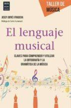 el lenguaje musical josep jofre i fradera 9788415256786