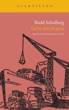 la ley del silencio-budd schulberg-maria teresa areces pinol-9788415277286