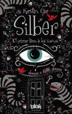 silber: el primer libro de los sueños-kerstin gier-9788415579786