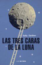las tres caras de la luna-sally gardner-9788415594086