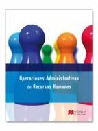 operaciones administrativas de recursos humanos 2013-9788415656586