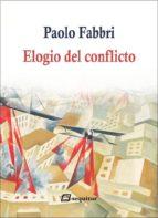 elogio del conflicto paolo fabbri 9788415707486