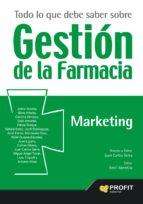 todo lo que debe saber sobre gestión de la farmacia. marketing (ebook)-juan carlos serra-emilio atmetlla-9788416115686