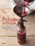 bebidas artesanas: más de 100 recetas con y sin alcohol para preparar en casa-lindy wildsmith-kevin summers-9788416138586