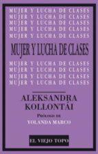 mujer y lucha de clases-aleksandra kollontai-9788416288786