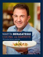 cocina con garrote: 150 recetas faciles y sabrosas martin berasategui 9788416449286
