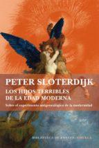 los hijos terribles de la edad moderna-peter sloterdijk-9788416465286