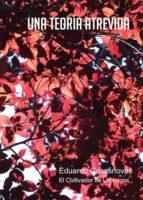una teoría atrevida (ebook)-eduardo casasnovas-9788416681686