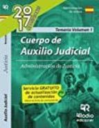 CUERPO DE AUXILIO JUDICIAL DE LA ADMINISTRACIÓN DE JUSTICIA. VOLU MEN 1.