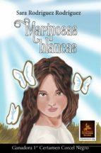 mariposas blancas-sara rodriguez-9788416768486